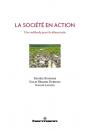 La Société en action