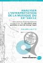 Analyser l'interprétation de la musique du XXe siècle