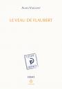 Le veau de Flaubert