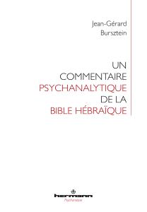 Un commentaire psychanalytique de la Bible hébraïque