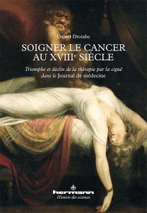 Soigner le cancer au XVIIIe siècle