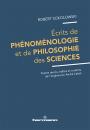 Écrits de phénoménologie et de philosophie des sciences