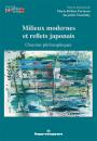 Milieux modernes et reflets japonais