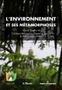 L'environnement et ses métamorphoses