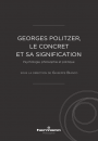 Georges Politzer, le concret et sa signification