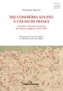 Des confréries soufies à l'islam de France