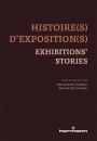Histoire(s) d'exposition(s) – Exhibitions' Stories