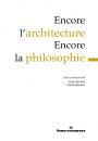 Encore l'architecture – Encore la philosophie