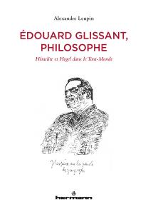 Édouard Glissant, philosophe