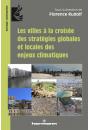 Les villes à la croisée des stratégies globales et locales des enjeux climatiques