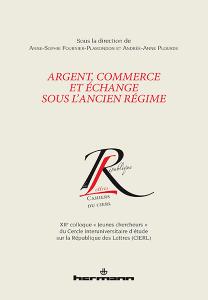 Argent, commerce et échange sous l'Ancien Régime