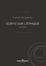 Écrits sur l'éthique (1935-1987)