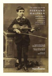 Du salon au front: Fernand Halphen (1872-1917)
