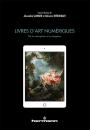 Livres d'art numériques: de la conception à la réception