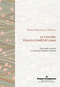 Le Favori, tragi-comédie (1665)