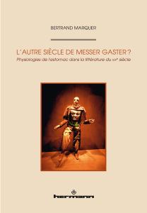 L'Autre siècle de Messer Gaster ?