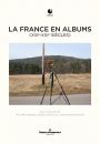 """La France en albums (XIXe-XXI"""" siècles)"""