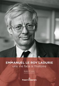 Emmanuel Le Roy Ladurie : une vie face à l'histoire