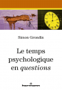 Le temps psychologique en questions