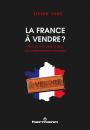 La France à vendre ?