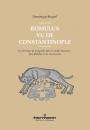 Romulus vu de Constantinople