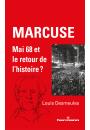 Marcuse, Mai 68 et le retour de l'histoire ?