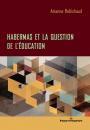 Habermas et la question de l'éducation