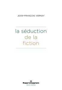 La séduction de la fiction