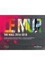 Le MUR / The WALL (2016-2018)
