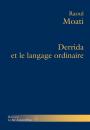 Derrida et le langage ordinaire