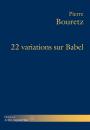 22 variations sur Babel