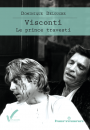 Visconti. Le Prince travesti