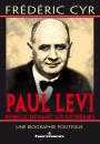 Paul Lévi, rebelle devant les extrêmes