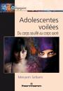 Adolescentes voilées : du corps souillé au corps sacré
