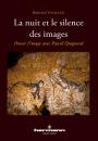 La Nuit et le Silence des images
