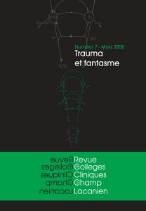 Revue des Collèges de Clinique psychanalytique du Champ Lacanien, n°7