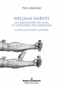 William Harvey, la circulation du sang et l'épigenèse des embryons