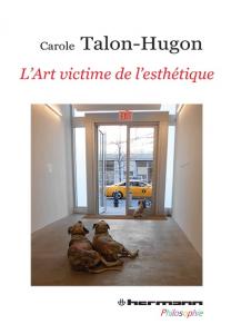 L'Art victime de l'esthétique