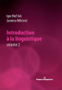 Introduction à la linguistique. Volume 2