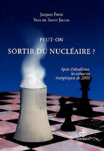 Peut-on sortir du nucléaire ?