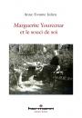 Marguerite Yourcenar et le souci de soi